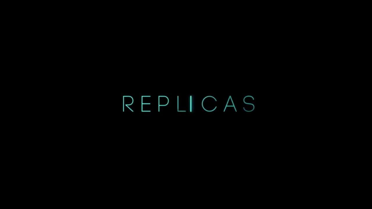 映画『Replicas 』あらすじやキャスト公開日まとめ!人の記憶をロボットに移すSFスリラー